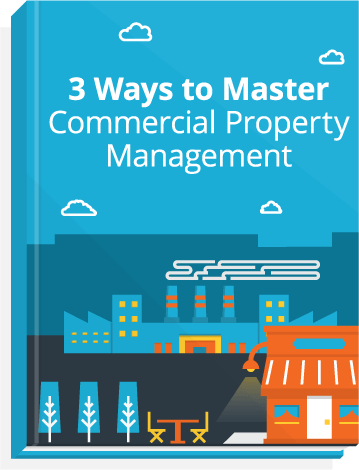eBook cover, titled: 3 Ways to Master Commercial Property Management.